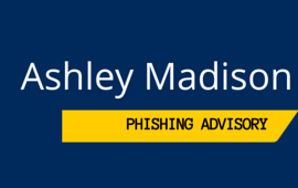 Ashley Madison Phishing Advisory