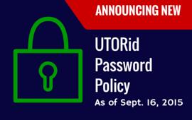 New UTORid Password Policy