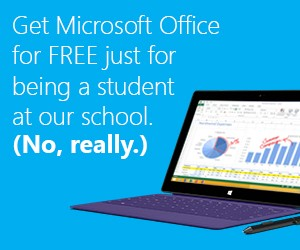 Get Microsoft Office for Free just for being a student at our school.