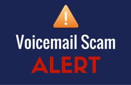 Voicemail Scam Alert