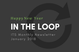 ITS - In the Loop - Vol 4, Issue 2 - January 2018
