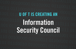 New Information Security Council Created at U of T