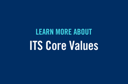 Learn more about ITS Core Values