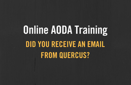 Online AODA Training: did you receive an email from Quercus?