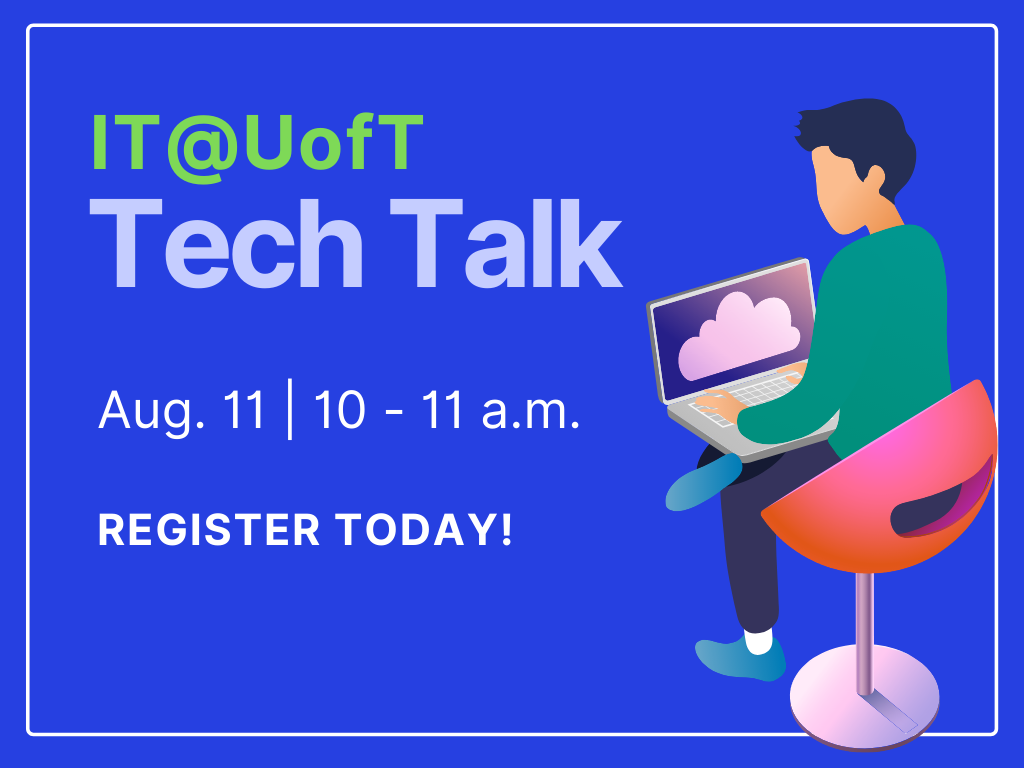 IT@UofT Tech Talk graphic banner (for Aug. 11, 2020)