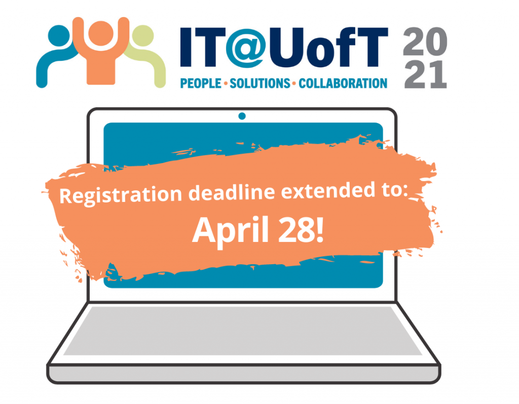 IT@UofT conference deadline extended