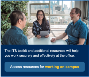 """A button that says """"Access resources for working on campus"""