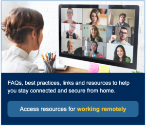"""A button that says, """"Access resources for working remotely"""""""