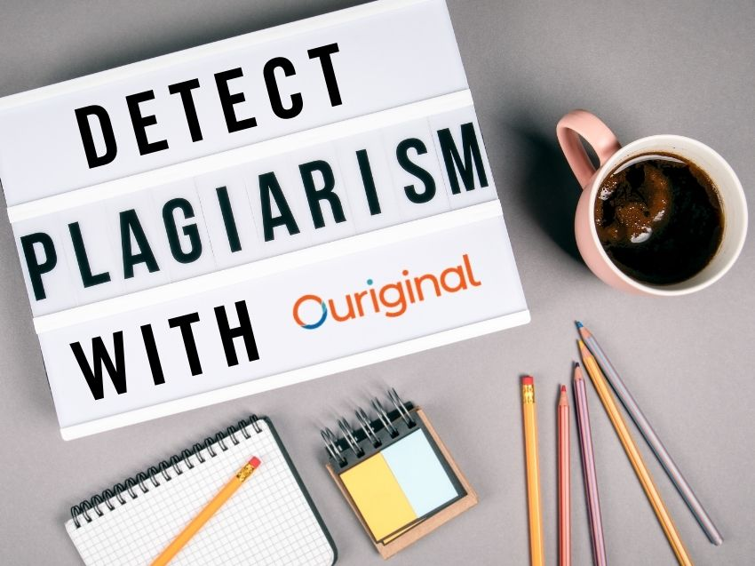 Detect plagiarism with Ouriginal