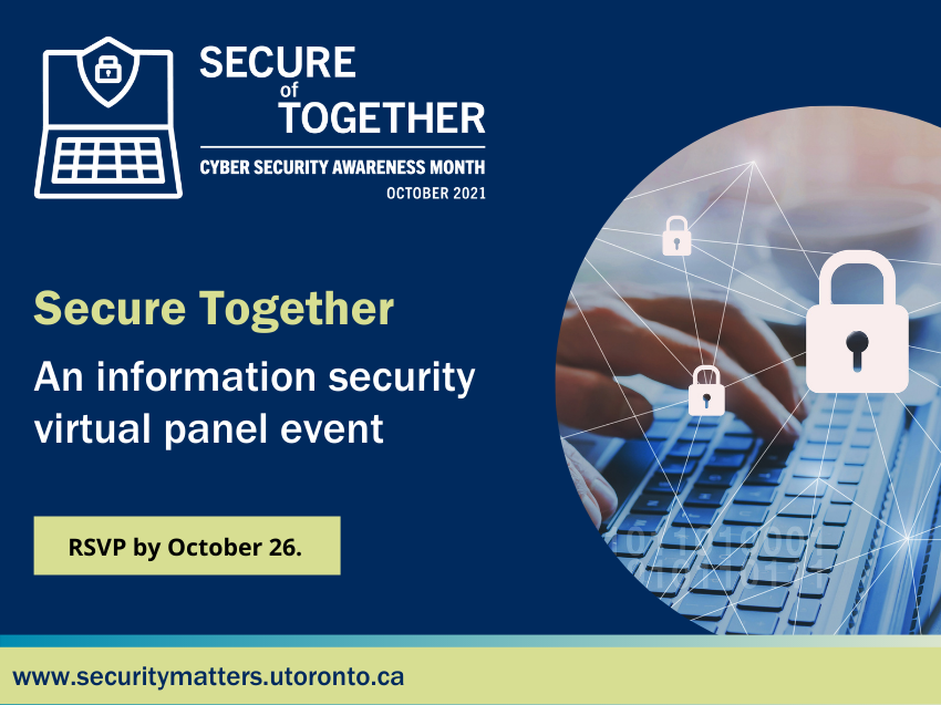 CSAM Secure Together: An information security virtual panel event. RSVP by October 26.